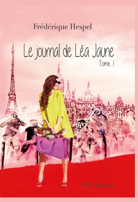Couverture Le journal de Léa Jaune, tome 1