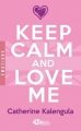 Couverture Keep calm and love me Editions Milady (Romance - Emotions) 2015