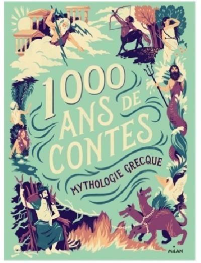 Couverture 1000 ans de contes : Mythologie grecque