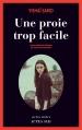 Couverture Une proie trop facile Editions Actes Sud (Actes noirs) 2015