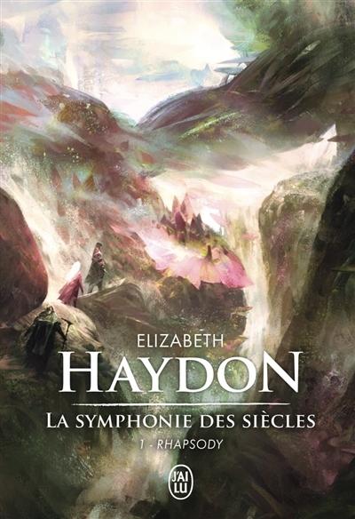 Couverture La symphonie des siècles, tome 1 : Rhapsody