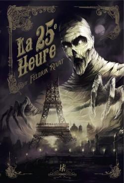 La 25e heure, tome 1