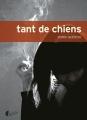 Couverture Tant de chiens Editions Asphalte (Fictions) 2015