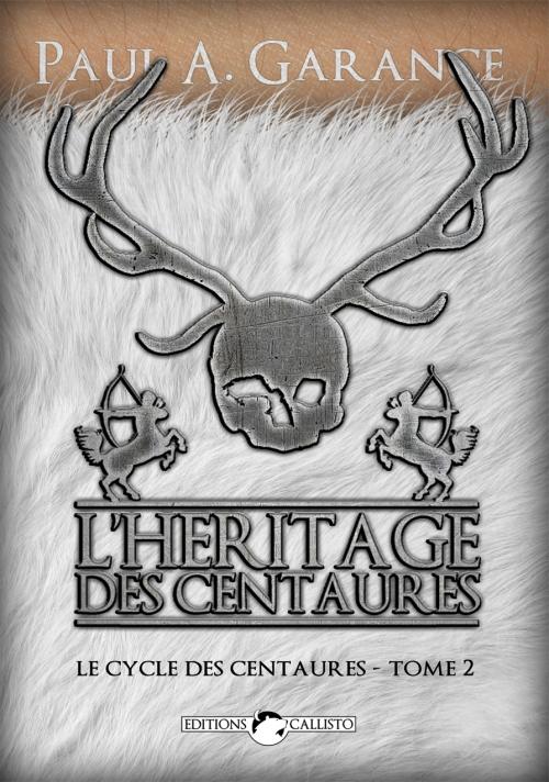 Couverture Le Cycle des centaures, tome 2 : L'Héritage des centaures