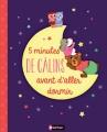 Couverture 5 minutes de câlins avant d'aller dormir Editions Nathan 2015