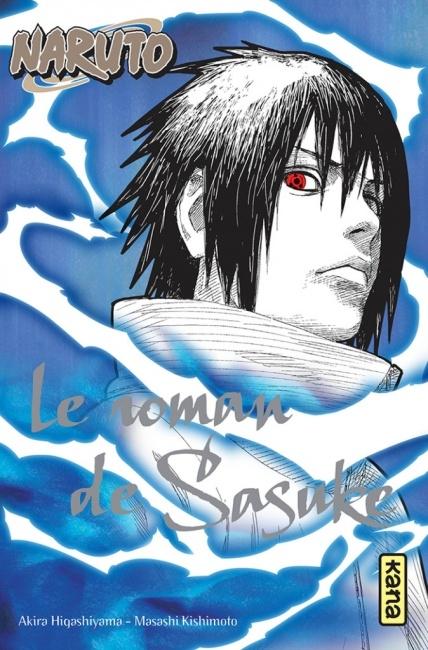 Couverture Naruto (Roman), tome 2 : Le roman de Sasuke : Chroniques de la foudre