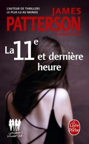 Couverture Le women murder club, tome 11 : La 11e et dernière heure