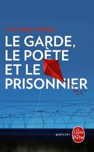 Couverture Le garde, le poète et le prisonnier