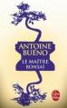 Couverture Le maître bonsaï Editions Le Livre de Poche 2015