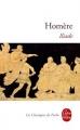 Couverture L'Iliade / Iliade Editions Le Livre de Poche (Les Classiques de Poche) 2009