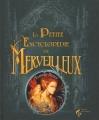 Couverture La Petite encyclopédie du Merveilleux Editions Le Pré aux Clercs 2015