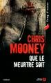 Couverture Que le meurtre soit Editions Presses de la cité (Sang d'encre) 2010