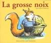 Couverture La grosse noix Editions Flammarion 2000