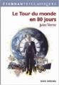 Couverture Le tour du monde en quatre-vingts jours / Le tour du monde en 80 jours Editions Flammarion (GF - Etonnants classiques) 2008