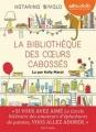 Couverture La bibliothèque des coeurs cabossés Editions Audiolib 2015