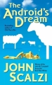 Couverture The Android's Dream Editions Tor Books 2007