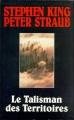 Couverture Le talisman des territoires, tome 1 : Talisman Editions Le Grand Livre du Mois 1996