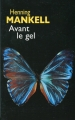 Couverture Avant le gel Editions France Loisirs 2006