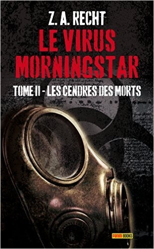 Couverture Le Virus Morningstar, tome 2 : Les cendres des morts