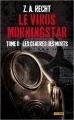Couverture Le Virus Morningstar, tome 2 : Les cendres des morts Editions Panini (Books) 2015