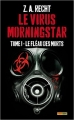 Couverture Le Virus Morningstar, tome 1 : Le Fléau des Morts Editions Panini (Books) 2015