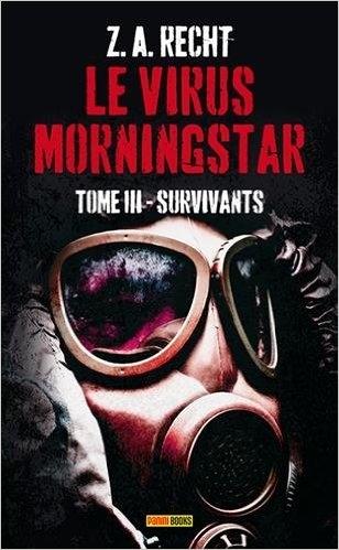Couverture Le Virus Morningstar, tome 3 : Survivants