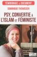 Couverture Psy, convertie à l'islam et féministe Editions La Boîte à Pandore 2015