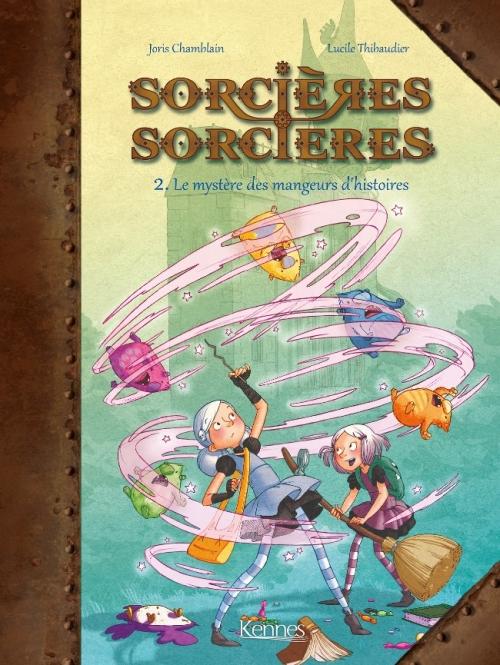 Couverture Sorcières sorcières (BD), tome 2 : Le mystère des mangeurs d'histoires