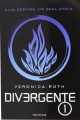Couverture Divergent / Divergente / Divergence, tome 1 Editions Nathan 2015