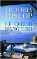 Couverture Le coeur d'Angeliki Editions Les Escales 2015