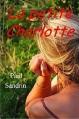 Couverture La petite Charlotte Editions Autoédité 2015