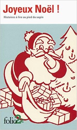 Couverture Joyeux Noël ! : Histoires à lire au pied du sapin