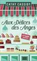 Couverture Aux délices des anges Editions de Noyelles 2015