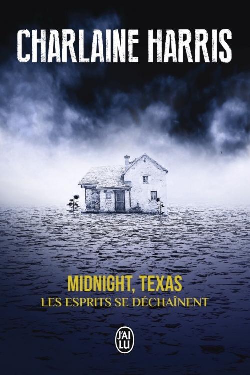 Couverture Midnight, Texas, tome 2 : Les esprits se déchaînent