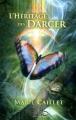 Couverture L'Héritage des Darcer, tome 1 : L'envol Editions Michel Lafon 2013