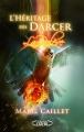 Couverture L'héritage des Darcer, tome 3 : La relève Editions Michel Lafon 2013