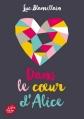 Couverture Dans le coeur d'Alice Editions Le Livre de Poche (Thriller) 2015