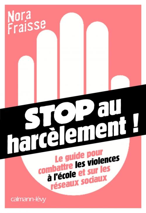 Couverture Stop au harcèlement !
