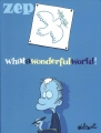 Couverture What a wonderful world !, tome 1 Editions Delcourt 2015