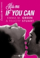 Couverture Kiss me if you can / Embrasse-moi si tu l'oses, intégrale Editions Addictives (Adult romance) 2015