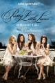 Couverture Pretty Little Liars, intégrale, tome 1 Editions France Loisirs 2015