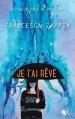 Couverture Je t'ai rêvé Editions Robert Laffont (R) 2015