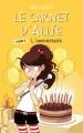 Couverture Les carnets d'Allie / Allie Punchie, tome 5 : L'anniversaire Editions Hachette 2015