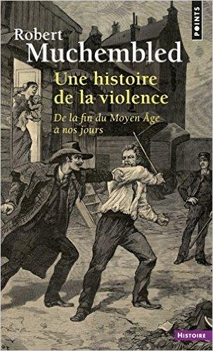 Couverture Une histoire de la violence