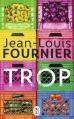 Couverture Trop Editions J'ai Lu 2015