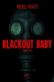 Couverture Blackout Baby Editions HC 2014