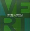 Couverture Vert : Histoire d'une couleur Editions Seuil 2013