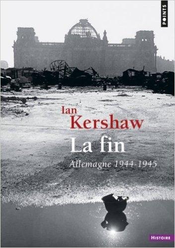 Couverture La fin : Allemagne 1944-1945