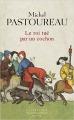 Couverture Le roi tué par un cochon Editions Seuil (La librairie du XXIe siècle) 2015
