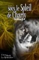 Couverture Sous le soleil de Charly, tome 2 Editions L'ivre-book (La Romance) 2015